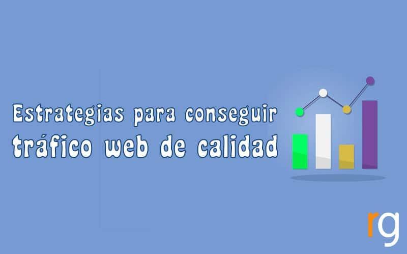 Estrategias para conseguir tráfico web